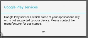Google Play Services not supported by device